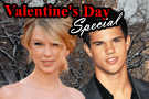 Valentine's Day Movie - Taylor Swift & Taylor Lautner